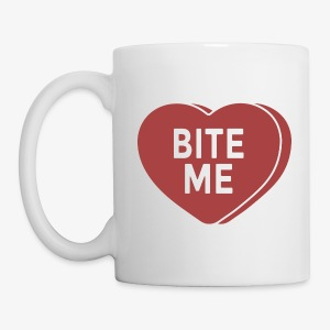 Bite Me - Coffee/Tea Mug