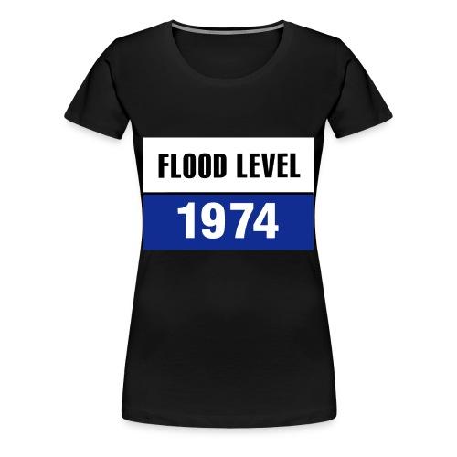 FLOOD LEVEL 1974 - women's Tshirt - Women's Premium T-Shirt