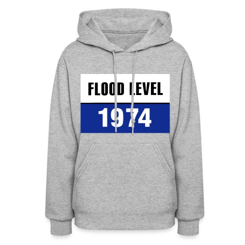 FLOOD LEVEL 1974 - women's hoodie - Women's Hoodie