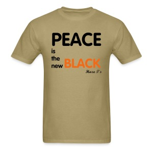 Peace is the new Black T - Men's T-Shirt