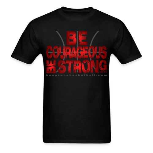 Be Courageous - Men's T-Shirt