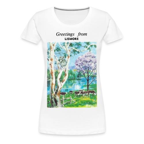 Greetings from Lismore - Women's Tshirt - Women's Premium T-Shirt