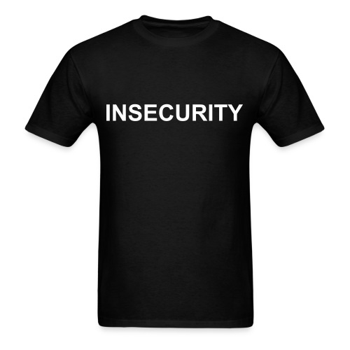 INSECURITY tee - Men's T-Shirt