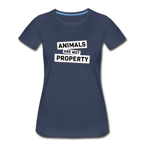 Animals are not Property - Women's Premium T-Shirt