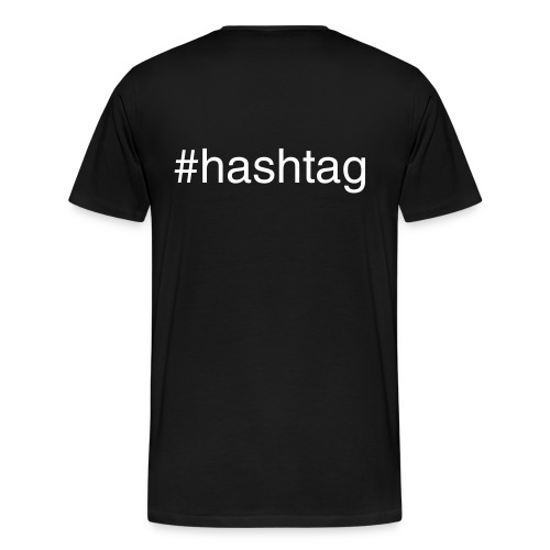 #Hashtag - Men's Premium T-Shirt