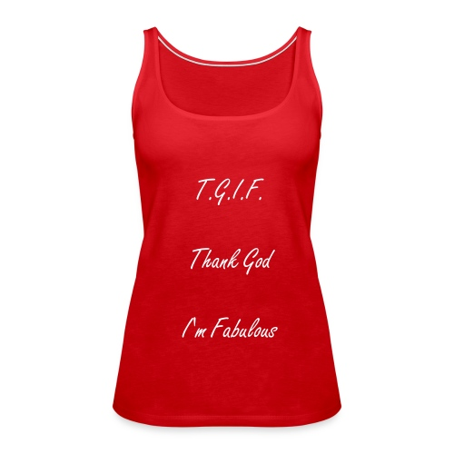 T.G.I.F. Girls Tank  - Women's Premium Tank Top
