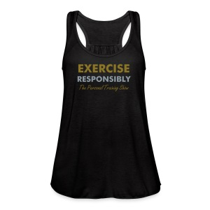 Exercise Responsibly Tank - Women's Flowy Tank Top by Bella