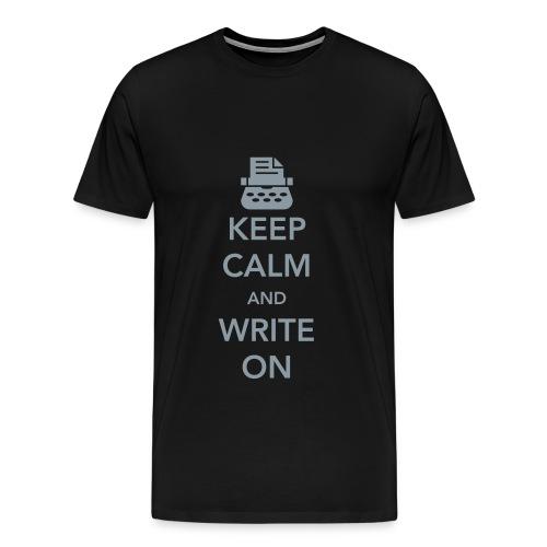 Keep Calm and Write - Men's Premium T-Shirt