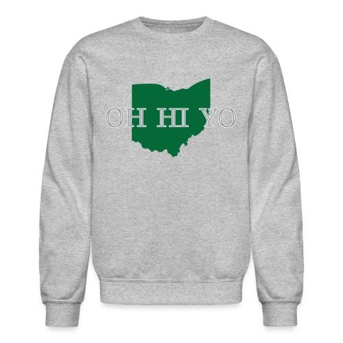 Oh Hi Yo (ou) - Crewneck Sweatshirt