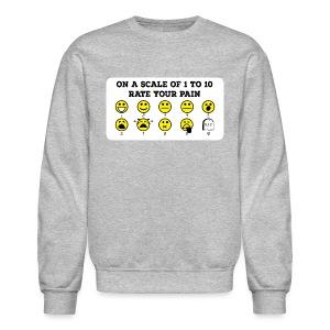 Rate Your Pain Crew Neck - Crewneck Sweatshirt