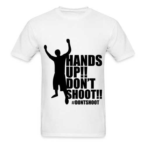 Don't Shoot - Men's T-Shirt