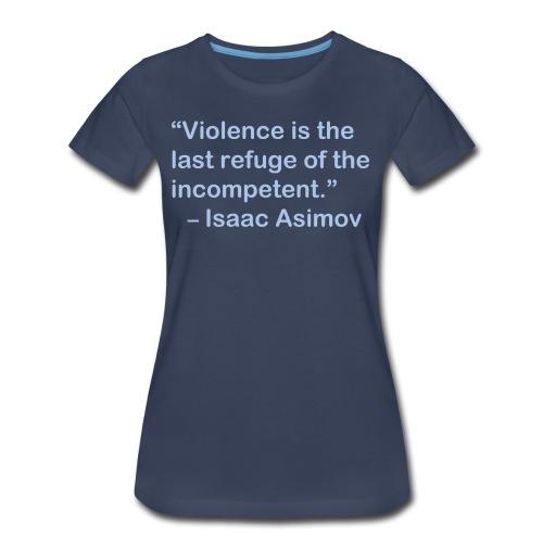 Asimov on Violence - Women's Premium T-Shirt