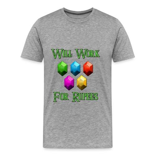 WILL WORK FOR RUPEES Men's T-Shirt - Men's Premium T-Shirt