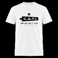 T-Shirts ~ Men's T-Shirt ~ CATI Texas