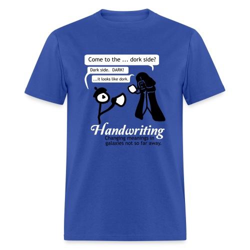 The Dork Side - Men's T-Shirt