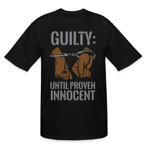 Boss Playa Guilty Until Proven Innocent Big & Tall T-Shirt - Men's Tall T-Shirt