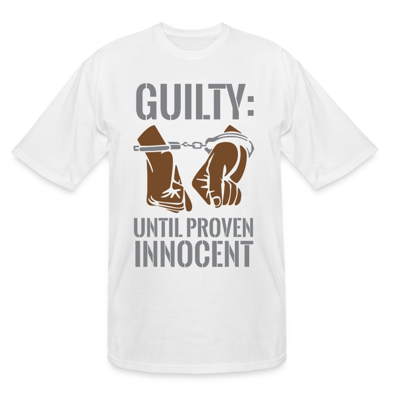Boss playa guilty until proven innocent t shirt spreadshirt for Design your own t shirt big and tall