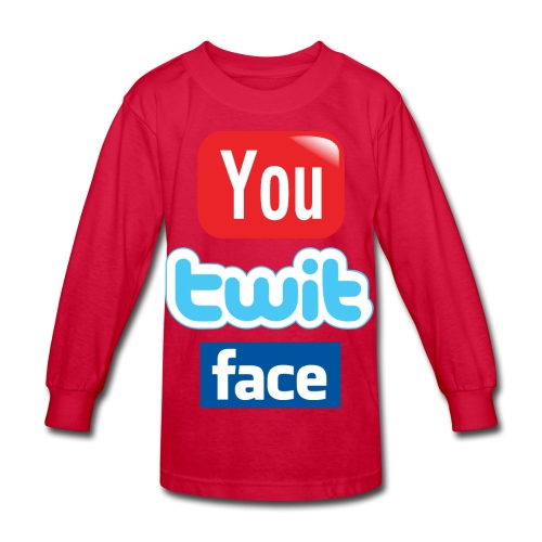You Twit Face - Kids - Kids' Long Sleeve T-Shirt