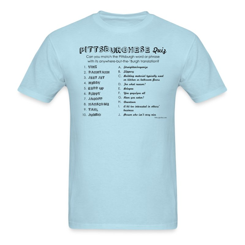 Pittsburghese Quiz (black print) - Men's T-Shirt