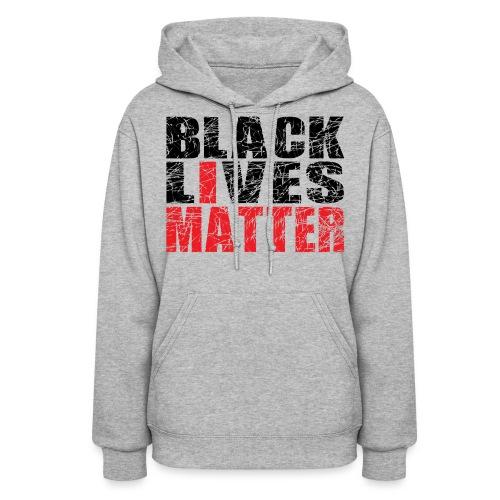 Black Lives Matter Hoodie - Women's Hoodie