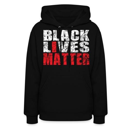 Black Lives Matter Hoodie 2 - Women's Hoodie
