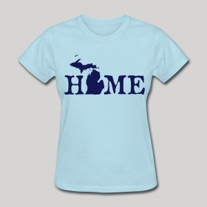 HOME - Michigan - Women's T-Shirt