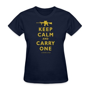 Keep Calm Carry One - Women's T-Shirt