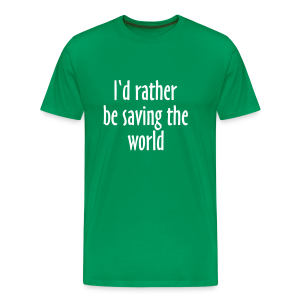 Saving The World T-Shirt (Men Green&White) - Men's Premium T-Shirt