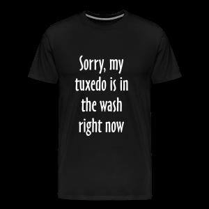 Tuxedo Wash Slogan T-Shirt (Black/White) - Men's Premium T-Shirt