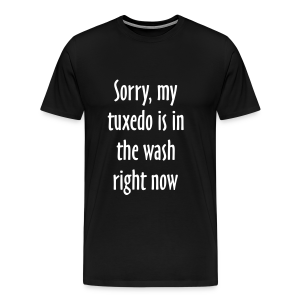 Tuxedo Wash Slogan T-Shirt (Black/White) - Men's Premium T-Shirt