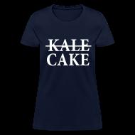 Women's T-Shirts ~ Women's T-Shirt ~ KALE, CAKE