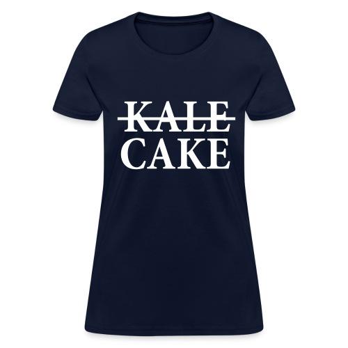 KALE, CAKE - Women's T-Shirt