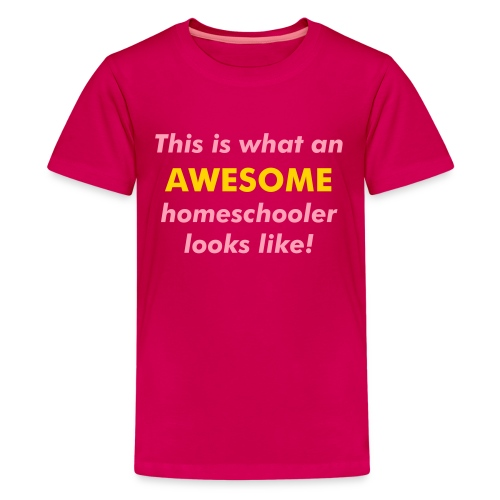 AWESOME Homeschooler - Kids' Premium T-Shirt