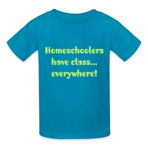 Homeschoolers have class...everywhere! Child - Kids' T-Shirt