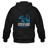 Zip Hoodies & Jackets ~ Men's Zip Hoodie ~ It never gets easier D2 | Mens zipper hoodie
