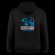 Zip Hoodies & Jackets ~ Men's Zip Hoodie ~ It never gets easier D2 | Mens zipper hoodie