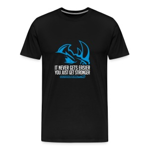 It never gets easier D2 | mens tee - Men's Premium T-Shirt