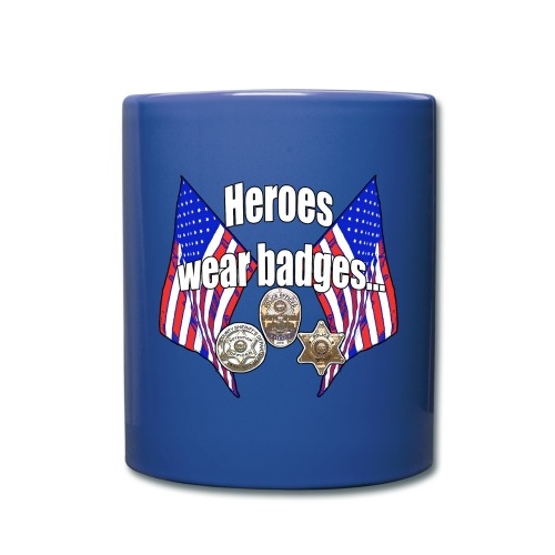 Heroes wear badges - Full Color Mug