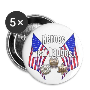 Heroes wear badges - Large Buttons