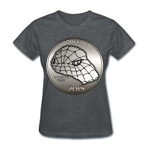 2015 Edition In Sweg We Trust - Women's T-Shirt