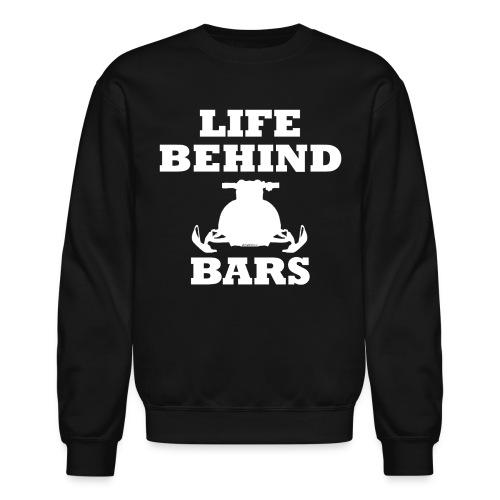 LIFE BEHIND BARS - Sweatshirt Crewneck - Crewneck Sweatshirt