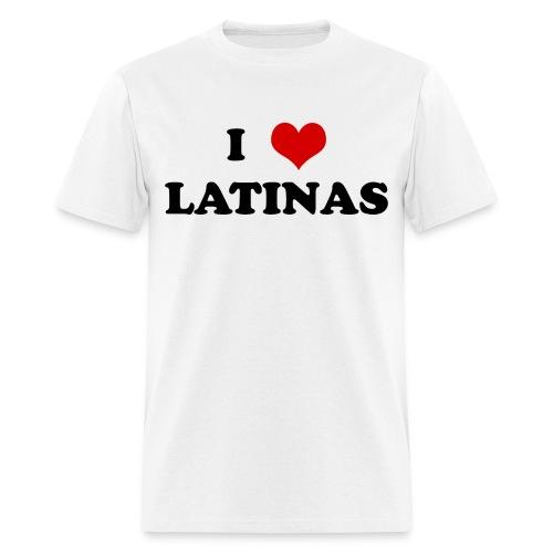 I Love Latinas T-Shirt - Men's T-Shirt