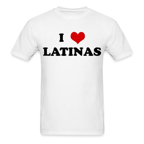 I Love Latinas T-Shirt - Men's T-Shirt