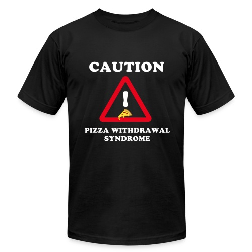 Caution - Pizza Withdrawal Syndrome - Men's Fine Jersey T-Shirt