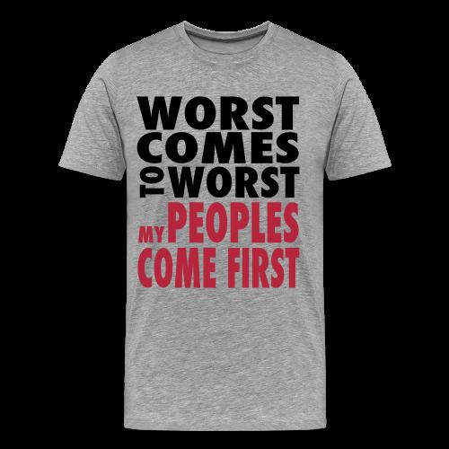 Worst Comes To Worst T-Shirt - Men's Premium T-Shirt