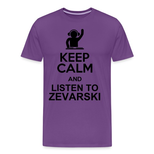 Keep Calm And Listen To Zevarski T-Shirt - Men's Premium T-Shirt