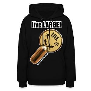 LIVE LARGE! LARGE FLUSH (Women's Hooded Sweatshirt) - Women's Hoodie