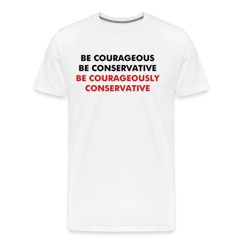 Be Courageous T-Shirt - Men's Premium T-Shirt