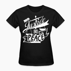 No Justice, No Peace WHITE T-Shirt Graphics