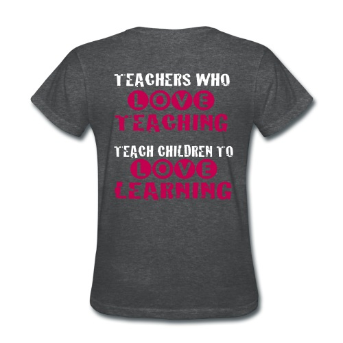 Teachers who love teaching - Women's T-Shirt